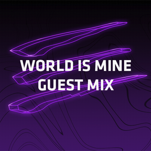 Electronic Radio1 Guest Mix: WORLD IS MINE Radio Show – Guest Mix